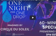One night for One Drop. Nuevo espectáculo del Circo del Sol